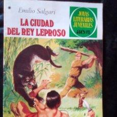 Tebeos: JOYAS LITERARIAS JUVENILES- Nº 188 -LA CIUDAD DEL REY LEPROSO-1ª ED.1978-TOMÁS PORTO-MUY BUENO-2366. Lote 183429847