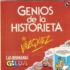 Tebeos: COMIC LAS HERMANAS GILDA VAZQUEZ GENIOS DE LA HISTORIETA AÑO 1 Nº 1 DE BRUGUERA-NUEVO. Lote 183460691
