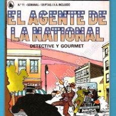 Tebeos: EL AGENTE DE LA NATIONAL 11-SEMANARIO DE BRUGUERA NOVELADO CON VIÑETAS NUEVO 1986. Lote 183461878