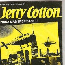 Tebeos: Nº 1 JERRY COTTON BRUGUERA-LA NOVELA POLICIACA DE MAS ÉXITO DEL MUNDO 1985. Lote 183546688