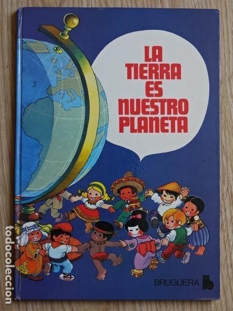 LA TIERRA ES NUESTRO PLANETA JAN - BRUGUERA AÑO 1979 TAPA DURA (Tebeos y Comics - Bruguera - Otros)