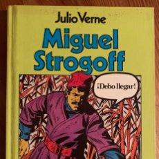 Tebeos: MIGUEL STROGOFF (JULIO VERNE). Lote 183726861