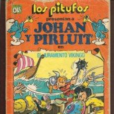 Tebeos: OLÉ!. LOS PITUFOS. Nº 18. JOHAN Y PIRLUIT. EL JURAMENTO VIKINGO. BRUGUERA, 1983. (P/C53). Lote 183893501