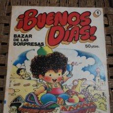 Tebeos: BUENOS DIAS BAZAR DE LAS SORPRESAS N.1. Lote 183973888