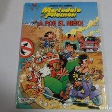 Tebeos: MAGOS DEL HUMOR - MORTADELO Y FILEMON - ¡A POR EL NIÑO!. Lote 184048355
