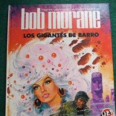 Tebeos: BOB MORANE Nº 3 LOS GIGANTES DEL BARRO BRUGUERA. Lote 184094516
