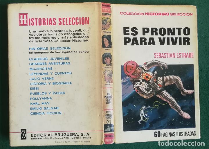 HISTORIAS SELECCIÓN - ES PRONTO PARA VIVIR 1/71 - SERIE CIENCIA FICCIÓN 1 - MUY BUENO (Tebeos y Comics - Bruguera - Historias Selección)