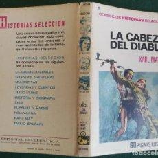 Tebeos: HISTORIAS SELECCIÓN - LA CABEZA DEL DIABLO 1/70 - SERIE KARL MAY 5 - BUENO. Lote 184107521
