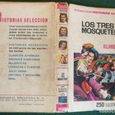 Tebeos: HISTORIAS SELECCIÓN - LOS TRES MOSQUETEROS 1/67 - SERIE CLÁSICOS JUVENILES 6. Lote 184107730