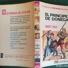Tebeos: HISTORIAS SELECCIÓN - EL PRINCIPE DE DONEGAL 1/69 - SERIE GRANDES AVENTURAS 13 - MUY BUENO. Lote 184109135