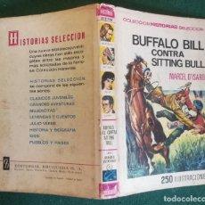 Tebeos: HISTORIAS SELECCIÓN - BUFFALO BILL CONTRA SITTING BULL 1/67 - SERIE GRANDES AVENTURAS 6 - MUY BUENO. Lote 184110836