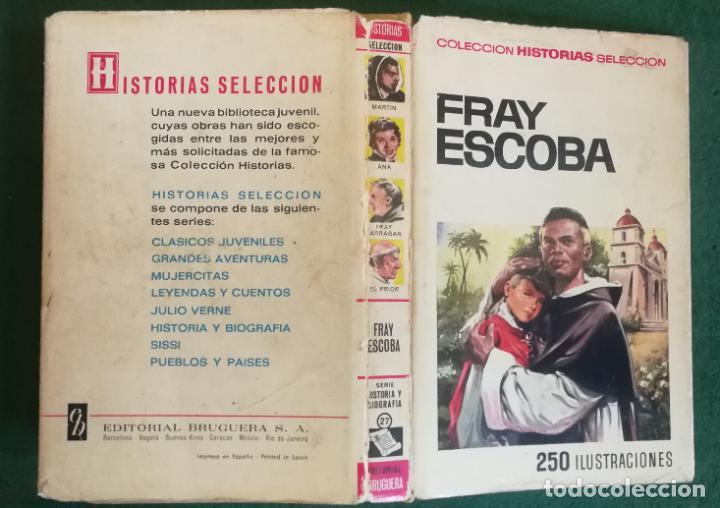 HISTORIAS SELECCIÓN - FRAY ESCOBA 1/67 - SERIE HISTORIA Y BIOGRAFIA 27 - MUY BUENO (Tebeos y Comics - Bruguera - Historias Selección)