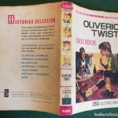 Tebeos: HISTORIAS SELECCIÓN - OLIVERIO TWIST 1/67 - SERIE CLASICOS JUVENILES 15 - BUENO. Lote 184117568