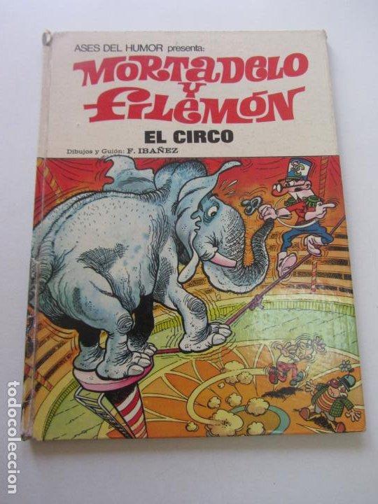 ASES DEL HUMOR. Nº 27. MORTADELO Y FILEMÓN. EL CIRCO. BRUGUERA 1973 CX30 (Tebeos y Comics - Bruguera - Mortadelo)