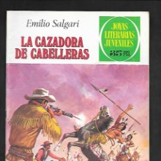 Tebeos: JOYAS LITERARIAS JUVENILES NUMERO 206 LA CAZADORA DE CABELLERAS. Lote 184888740