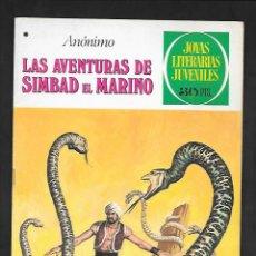 Tebeos: JOYAS LITERARIAS JUVENILES NUMERO 201 LAS AVENTURAS DE SIMBAD EL MARINO. Lote 184890337