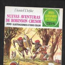 Tebeos: JOYAS LITERARIAS JUVENILES NUMERO 165 NUEVAS AVENTURAS DE ROBISON CRUSOE. Lote 185039220
