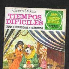 Tebeos: JOYAS LITERARIAS JUVENILES NUMERO 152 TIEMPOS DIFICILES. Lote 185456482