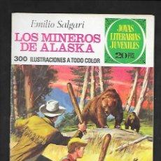 Tebeos: JOYAS LITERARIAS JUVENILES NUMERO 137 LOS MINEROS DE ALASKA. Lote 185696961