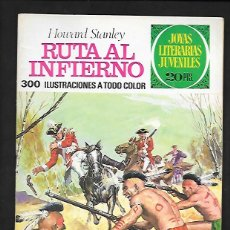 Tebeos: JOYAS LITERARIAS JUVENILES NUMERO 37 RUTA AL INFIERNO. Lote 185929843