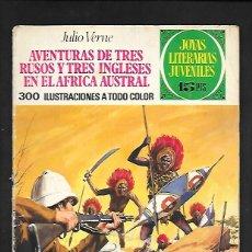 Tebeos: JOYAS LITERARIAS JUVENILES NUMERO 28 AVENTURAS DE TRES RUSOS Y TRES INGLESES EN EL AFRICA AUSTRAL. Lote 185931588