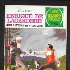 Tebeos: JOYAS LITERARIAS JUVENILES NUMERO 27 ENRIQUE DE LAGARDERE. Lote 185931793