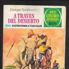 Tebeos: JOYAS LITERARIAS JUVENILES NUMERO 22 A TRAVES DEL DESIERTO. Lote 185933383