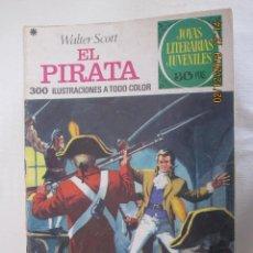 Tebeos: JOYAS LITERARIAS JUVENILES Nº 6 EL PIRATA WALTER SCOTT 4ª EDIC.1978 . Lote 185982451