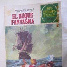 Tebeos: JOYAS LITERARIAS JUVENILES Nº 26 EL BUQUE FANTASMA 5ª EDICION 1980 GRAN CERÓN. Lote 185986843