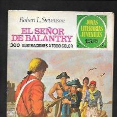 Tebeos: JOYAS LITERARIAS JUVENILES NUMERO 20 EL SEÑOR DE BALANTRY. Lote 186004615