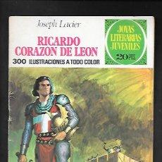 Tebeos: JOYAS LITERARIAS JUVENILES NUMERO 19 RICARDO CORAZON DE LEON. Lote 186005345