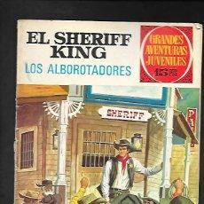 Tebeos: GRANDES AVENTURAS JUVENILES NUMERO 36 EL SHERIFF KING LOS ALBOROTADORES. Lote 186025998