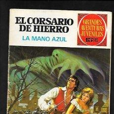 Tebeos: GRANDES AVENTURAS JUVENILES NUMERO 1 EL CORSARIO DE HIERRO LA MANO AZUL. Lote 186156040