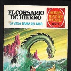 Tebeos: GRANDES AVENTURAS JUVENILES NUMERO 3 EL CORSARIO DE HIERRO LA VIEJA DAMA DEL MAR. Lote 186156297