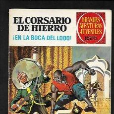 Tebeos: GRANDES AVENTURAS JUVENILES NUMERO 7 EL CORSARIO DE HIERRO EN LA BOCA DEL LOBO. Lote 186157015