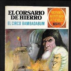 Tebeos: GRANDES AVENTURAS JUVENILES NUMERO 25 EL CORSARIO DE HIERRO EL CIRCO BAMBADABUM. Lote 186158862