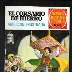 Tebeos: GRANDES AVENTURAS JUVENILES NUMERO 29 EL CORSARIO DE HIERRO AMBICION FRUSTADA. Lote 186183348