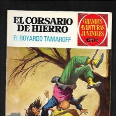 Tebeos: GRANDES AVENTURAS JUVENILES NUMERO 37 EL CORSARIO DE HIERRO EL BOYARDO TAMAROFF. Lote 186183483