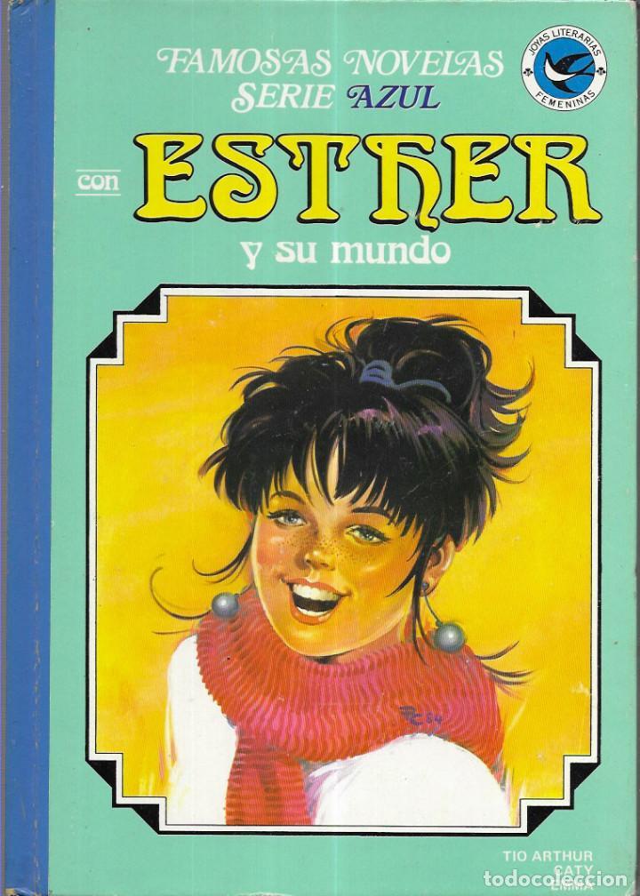 TOMO ESTHER Y SU MUNDO 9 .1ª EDICIÓN AÑO 1984 (Tebeos y Comics - Bruguera - Esther)