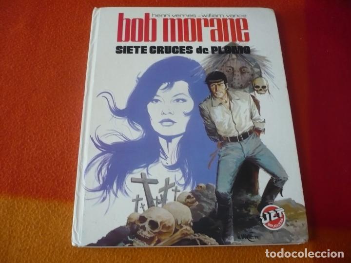 BOB MORANE SIETE CRUCES DE PLOMO JET 14 ( VANCE ) ¡BUEN ESTADO! TAPA DURA BRUGUERA (Tebeos y Comics - Bruguera - Otros)