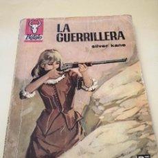 Tebeos: LA GUERRILLERA DE SILVER KANE 1ª EDICION MAYO 1968. Lote 187098595
