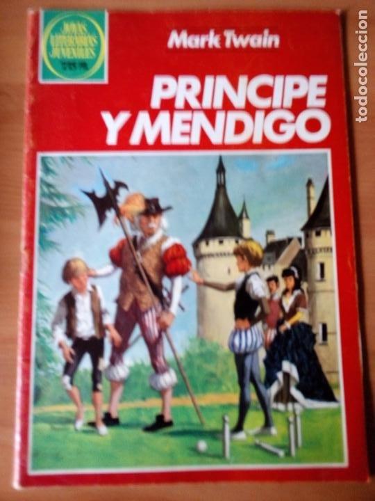 PRINCIPE Y MENDIGO. JOYAS LITERARIAS JUVENILES 32 (Tebeos y Comics - Bruguera - Joyas Literarias)