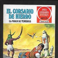 Tebeos: JOYAS LITERARIAS JUVENILES NUMERO 7 EL CORSARIO DE HIERRO EL PODER DE TENEBRIS. Lote 187434786