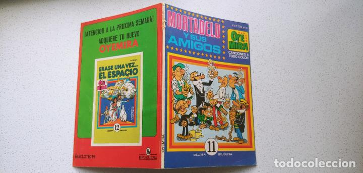 OYE MIRA Nº 11 MORTADELO Y SUS AMIGOS BELTER BRUGUERA (Tebeos y Comics - Bruguera - Otros)