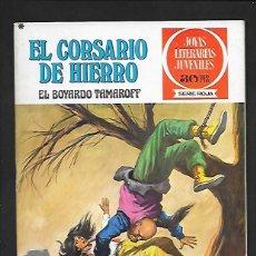 Tebeos: JOYAS LITERARIAS JUVENILES NUMERO 14 EL CORSARIO DE HIERRO EL BOYARDO TAMAROFF. Lote 187463395