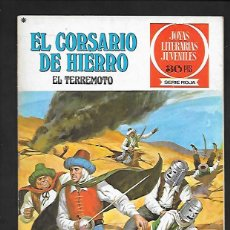 Tebeos: JOYAS LITERARIAS JUVENILES NUMERO 18 EL CORSARIO DE HIERRO EL TERREMOTO. Lote 187464195