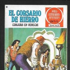Tebeos: JOYAS LITERARIAS JUVENILES NUMERO 19 EL CORSARIO DE HIERRO CONJURA EN VENECIA. Lote 187464423