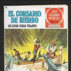 Tebeos: JOYAS LITERARIAS JUVENILES NUMERO 23 EL CORSARIO DE HIERRO UN EMIR PARA TALATH. Lote 187465085