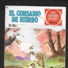 Tebeos: JOYAS LITERARIAS JUVENILES NUMERO 24 EL CORSARIO DE HIERRO EL DESQUITE DE BINDAMBO. Lote 187465477