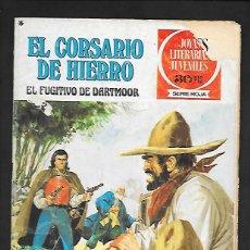 Tebeos: JOYAS LITERARIAS JUVENILES NUMERO 26 EL CORSARIO DE HIERRO EL FUGITIVO DE DARTMOOR. Lote 187465922